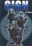 Le GIGN aujourd'hui - Tome 1