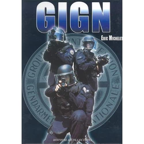 Le GIGN aujourd'hui : Tome 1