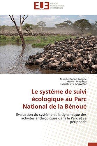 le-systaame-de-suivi-cologique-au-parc-national-de-la-bnou-evaluation-du-systaame-et-la-dynamique-de