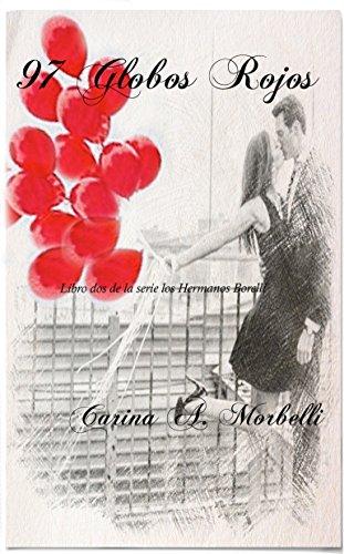 97 Globos rojos (los hermanos Borelli nº 2) por carina morbelli
