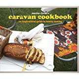 Caravan Cookbook: An Inspirational Guide to Family Cooking