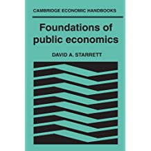 Foundations in Public Economics (Cambridge Economic Handbooks)