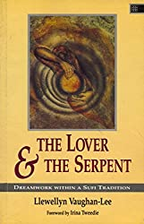 Lover and the Serpent by Llewelyn Vaughn-Lee (1990-06-02)