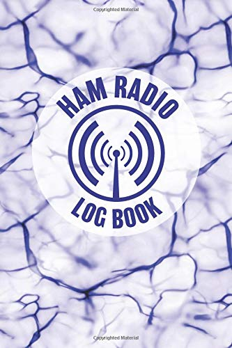 HAM Radio Log Book: Field Day Logbook for HAM Radio Operators to Track and Organize their Activity and Notes (HAM Radio Log Book Series, Band 1)