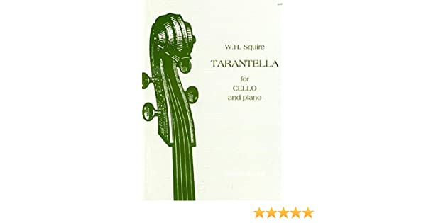 Stainer And Bell Squire W H Tarantella For Cello And