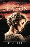 Magic-Born Dragon: Volume 2 (Dragon-Born)