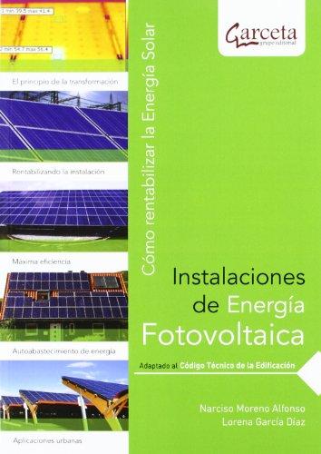 Instalaciones de energía fotovoltaica : cómo rentabilizar la energía solar