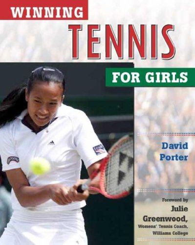Winning Tennis for Girls (Winning Sports for Girls) por David Porter