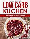Low Carb Kuchen: Trendige Low Carb Backrezepte