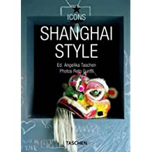 (Shanghai Style) By Taschen, Angelika (Author) paperback on (09 , 2008)