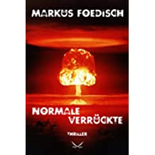 Normale Verrückte (Thriller) (German Edition)