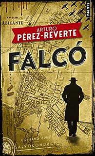 Falcó par Arturo Pérez-Reverte