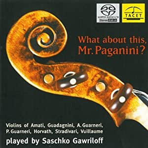 What About This, Mr. Paganini by Gawriloff, Saschko (2013) Audio CD