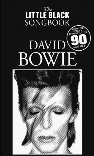 The Little Black Songbook: David Bowie: Lyrics & Chords (LC)
