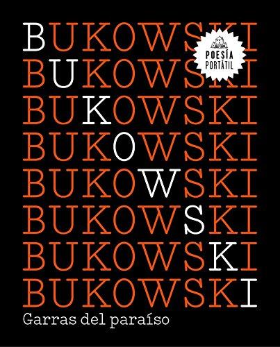 Garras del paraíso/ Claws of Paradise (Poesía) por Charles Bukowski