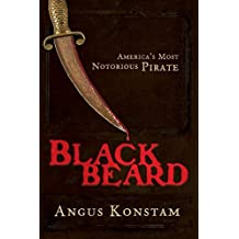 Blackbeard: America's Most Notorious Pirate by Angus Konstam (2006-06-01)