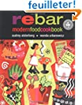 Rebar Modern Food Cookbook