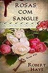 Rosas com sangue (Portuguese Edition)
