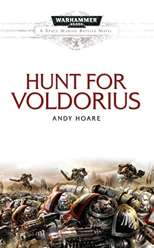 The Hunt for Voldorius (Space Marine Battles)