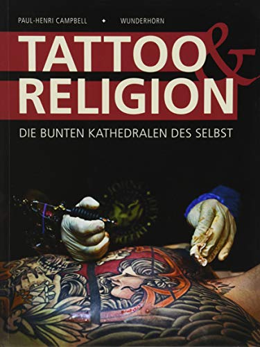 Tattoo & Religion: Die bunten Ka...