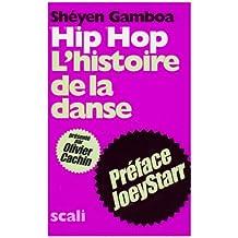 Hip-hop : L'histoire de la danse