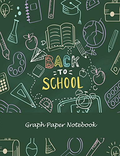 """Back To School: Graph Paper Notebook: 1/4"""" Inch Graph Paper Large Print 8.5"""" x 11"""" Blank Quad Ruled, Blank Graph Paper Composition Books"""