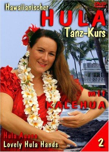 Hula mit Kalehua, Vol. 2 - Lovely Hula Hands
