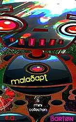 Maladapt