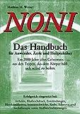 NONI Das Handbuch für Anwender, Ärzte und Heilpraktiker (Book on Demand)