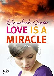 Love is a Miracle: Roman