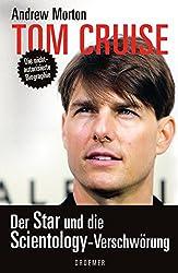 Tom Cruise: Der Star und die Scientology-Verschwörung