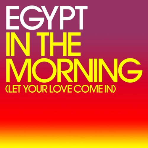 In The Morning (Let Your Love Come In)
