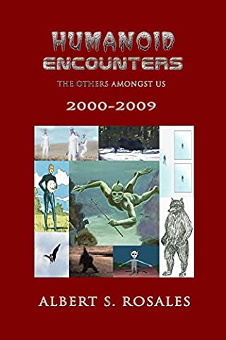 Humanoid Encounters: 2000-2009: The Others amongst