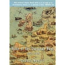 Atlas of the European Novel 1800-1900 by Franco Moretti (1999-09-17)