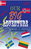 Image de Our Big Adventure - Part One (English Edition)