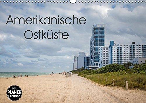 Amerikanische Ostküste (Wandkalender 2019 DIN A3 quer): Traumreiseziele in der USA (Geburtstagskalender, 14 Seiten ) (CALVENDO Orte)