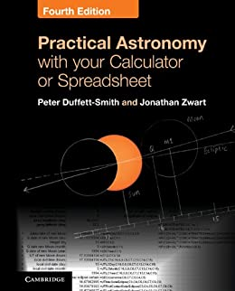 Practical Astronomy with your Calculator or Spreadsheet by [Duffett-Smith, Peter, Zwart, Jonathan]