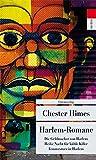Harlem-Romane: Die Geldmacher von Harlem, Heisse Nacht für coole Killer, Fenstersturz in Harlem (Unionsverlag Taschenbücher, Band 461)