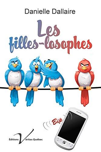 Les filles-losophes - Danielle Dallaire (2018) sur Bookys
