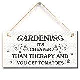 Funny Garden Sign - Gartenarbeit Es ist billiger als Therapie