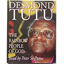 The Rainbow People of God: South Africa's Victory Over Apartheid (Hodder Christian Audiobooks)