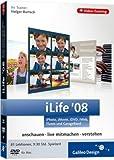 iLife '08: iPhoto, iMovie, iDVD, GarageBand, iWeb und iTunes - Das Video-Training auf DVD