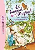 Le Fauteuil Magique 06 - La vallée des contes