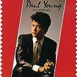 Songtexte von Paul Young - No Parlez
