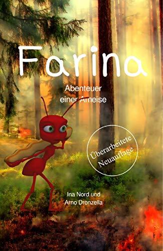 Farina: Abenteuer einer Ameise (German Edition) eBook: Ina Nord ...