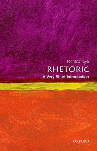 Rhetoric: A Very Short Introduction (Very Short Introductions) (English Edition) por Richard Toye