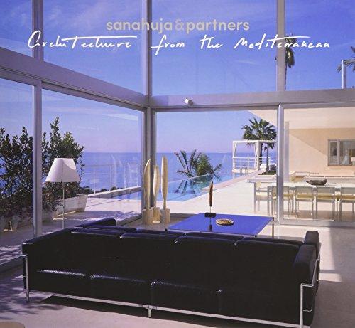 Arquitectura desde el Mediterráneo. Sanahuja & Partners
