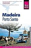 Reise Know-How Madeira mit Porto Santo: Reiseführer für individuelles Entdecken - Friedrich Köthe, Daniela Schetar