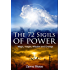 The 72 Sigils of Power: Magic, Insight, Wisdom and Change