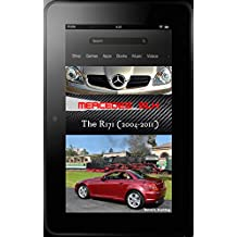 Mercedes-Benz R171 SLK with buyer's guide, VIN explanation and all option codes shown: From the SLK200 K to the SLK55 AMG, updated in March 2017 (English Edition)